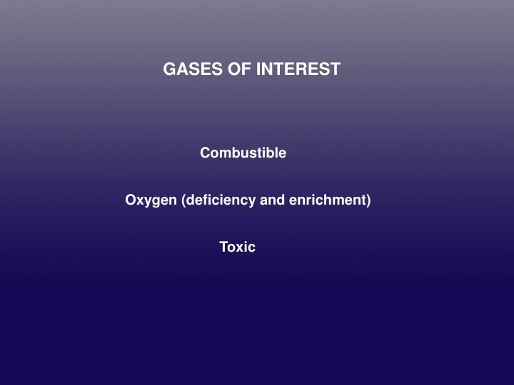 GASES OF INTEREST