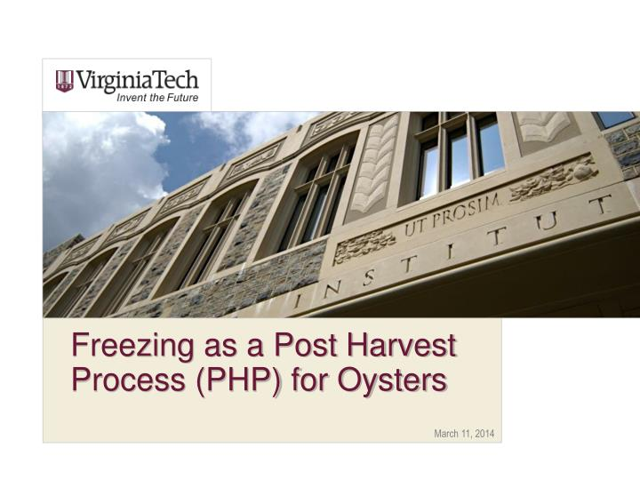 freezing as a post harvest process php for oysters n.