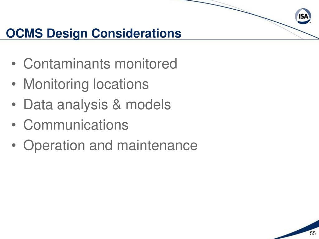 OCMS Design Considerations