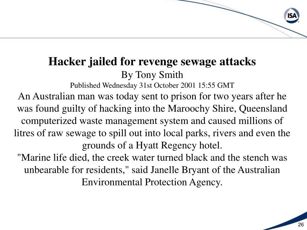 Hacker jailed for revenge sewage attacks