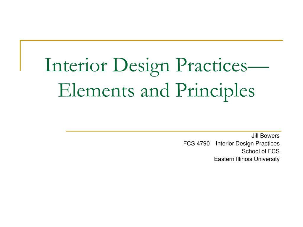 interior design practices elements and principles l.