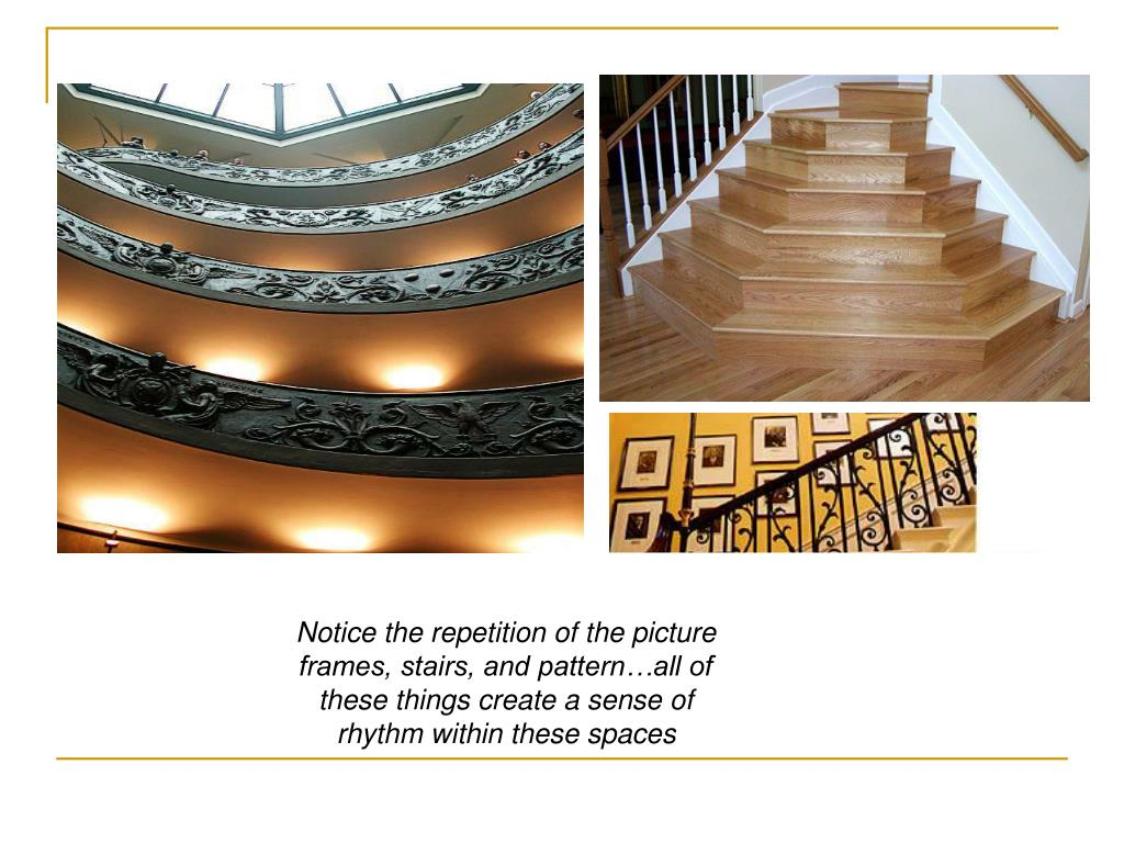 Notice the repetition of the picture frames, stairs, and pattern…all of these things create a sense of rhythm within these spaces