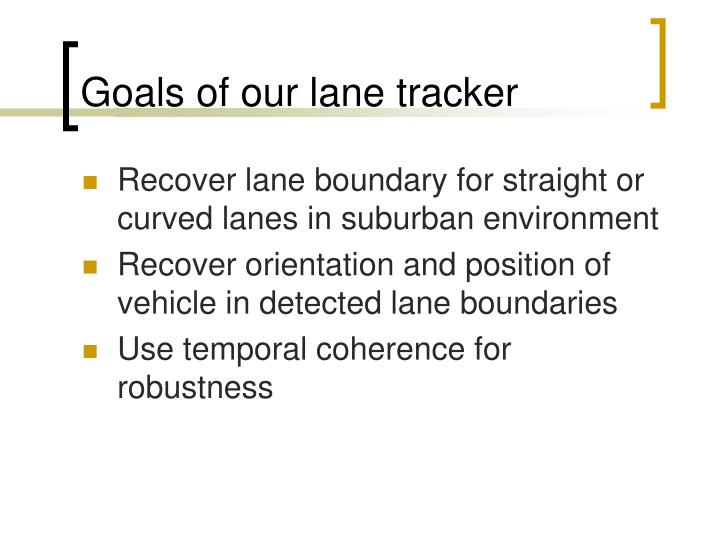 Goals of our lane tracker
