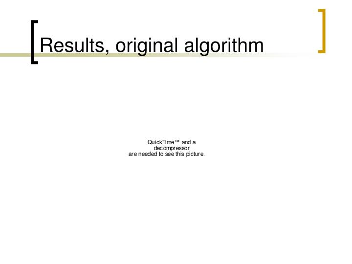 Results, original algorithm