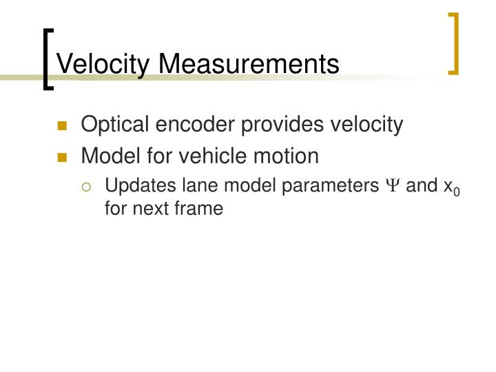 Velocity Measurements