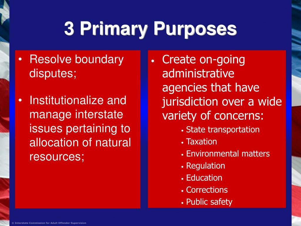 3 Primary Purposes