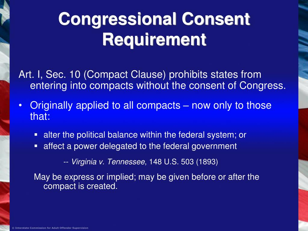 Congressional Consent Requirement