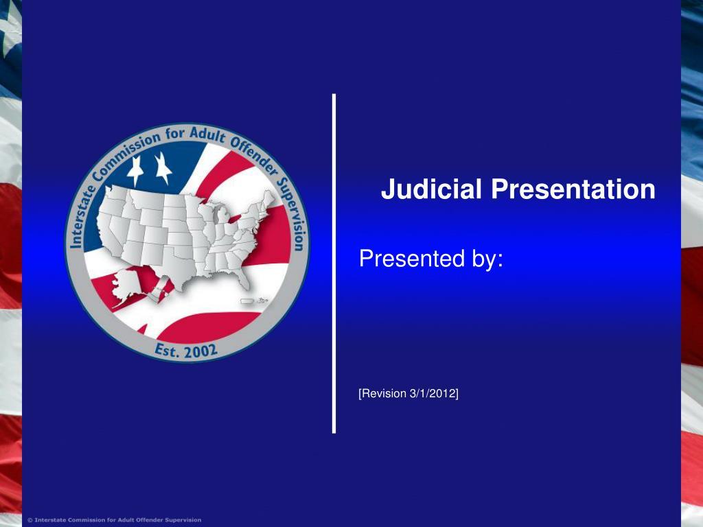 Judicial Presentation