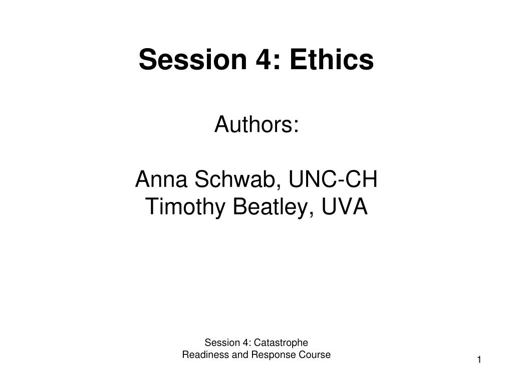 Session 4: Ethics