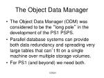 the object data manager