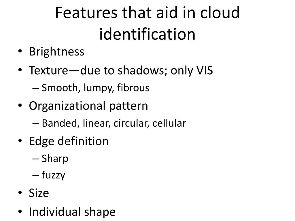 Features that aid in cloud identification