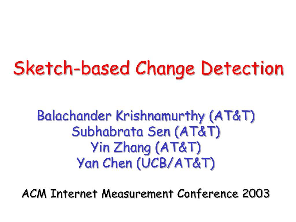 sketch based change detection
