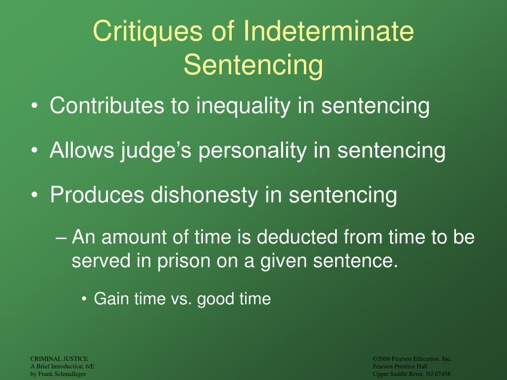 Critiques of Indeterminate Sentencing