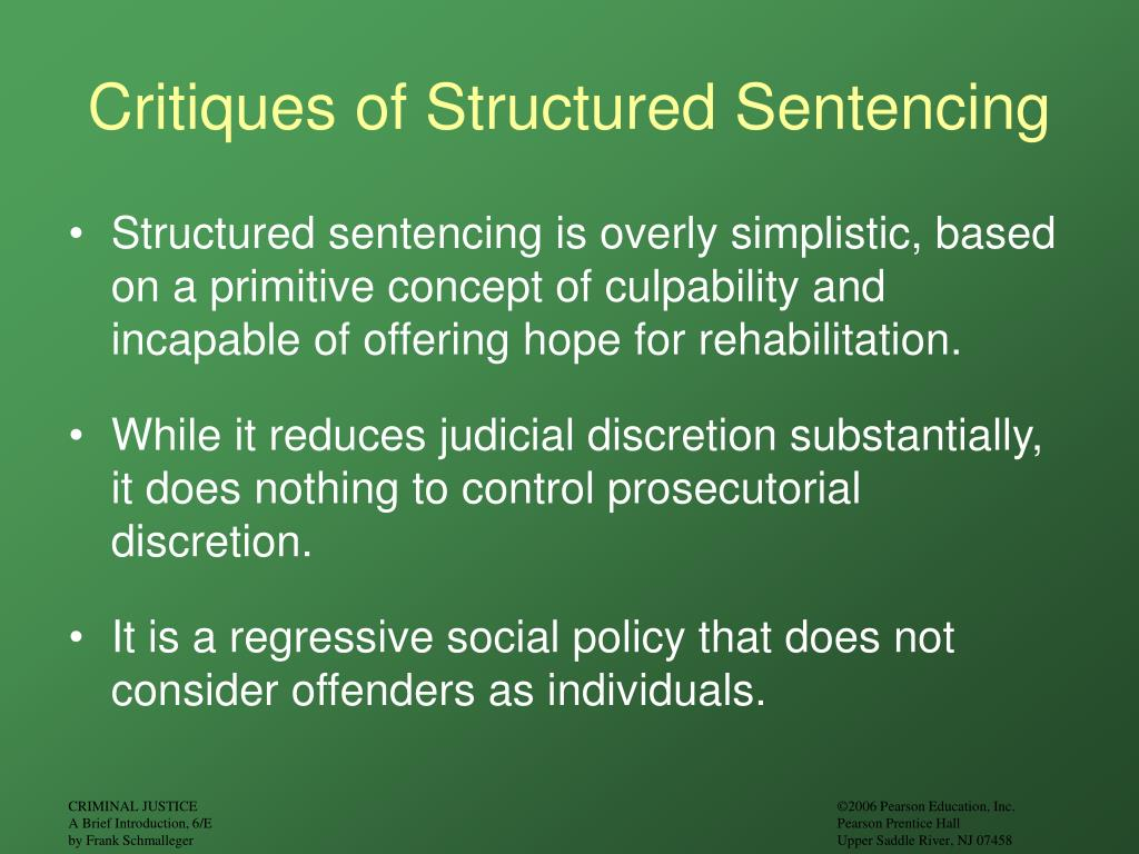 Critiques of Structured Sentencing