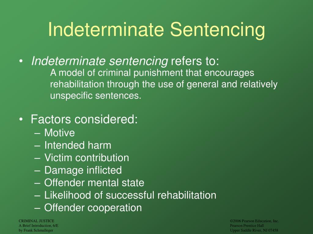 Indeterminate Sentencing
