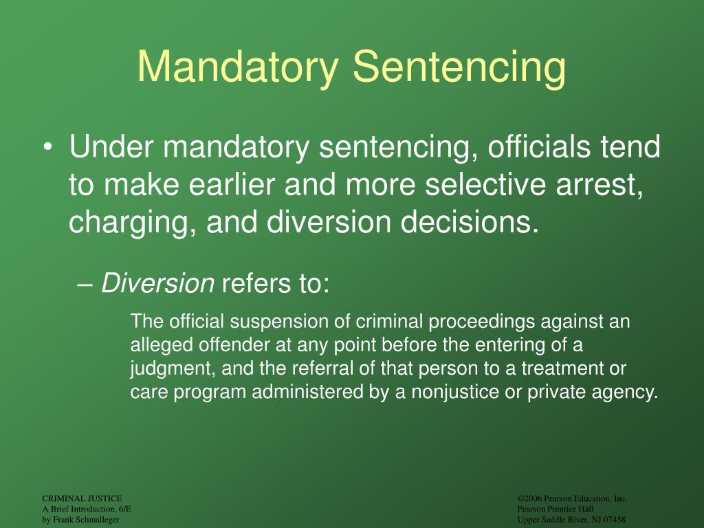 Mandatory Sentencing