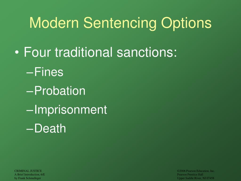 Modern Sentencing Options