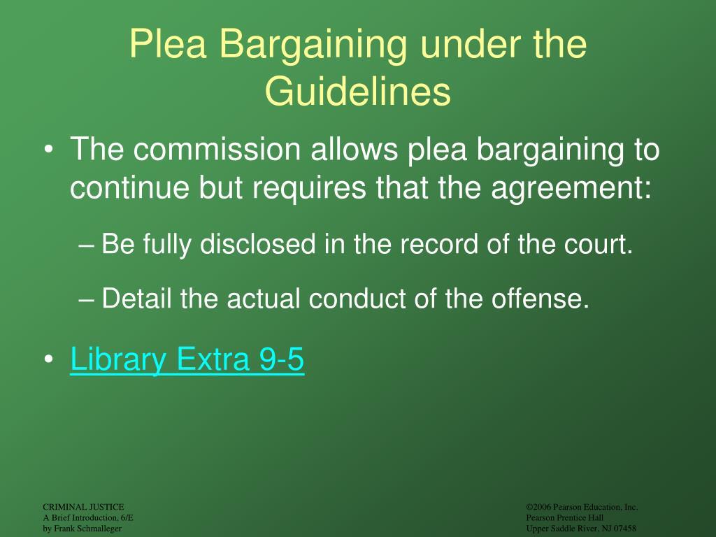 Plea Bargaining under the Guidelines