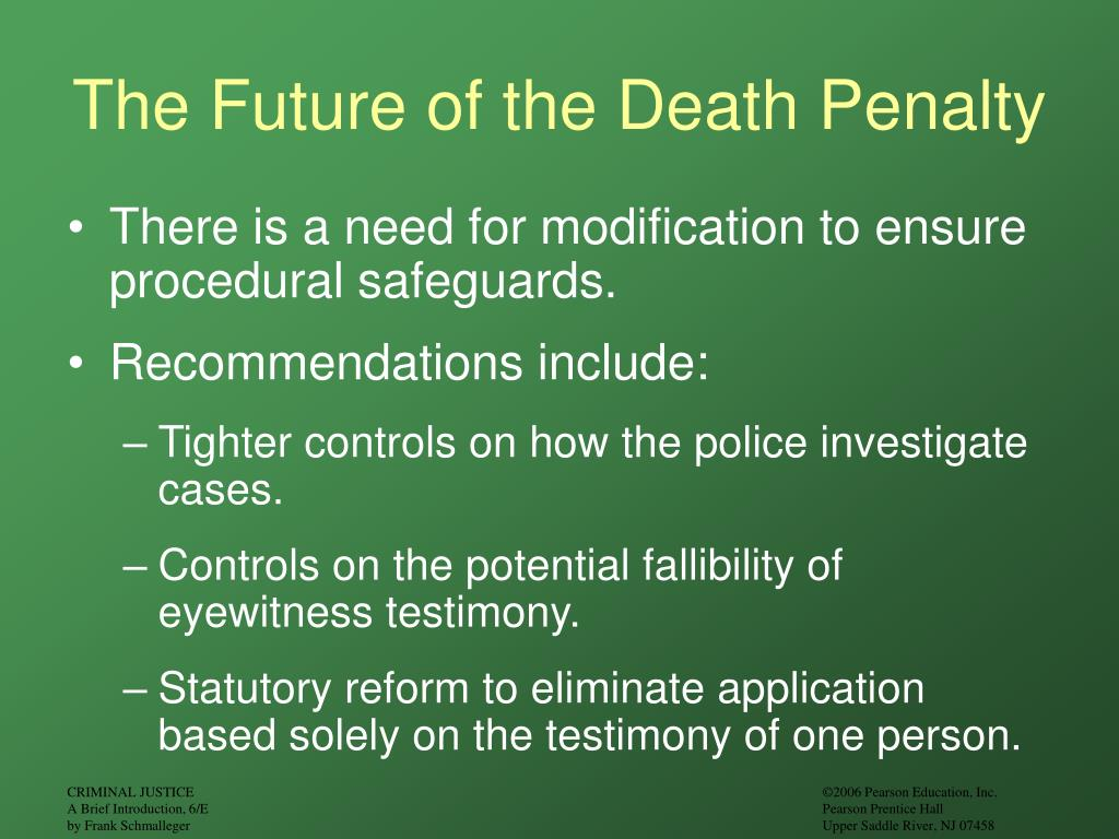 The Future of the Death Penalty