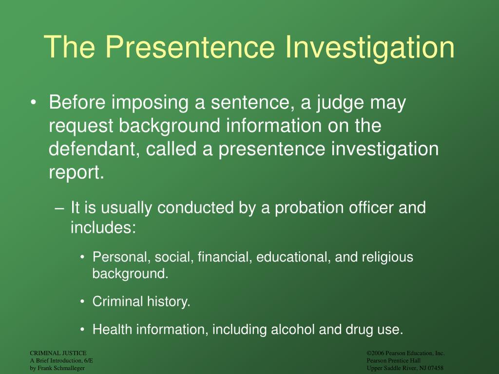 The Presentence Investigation