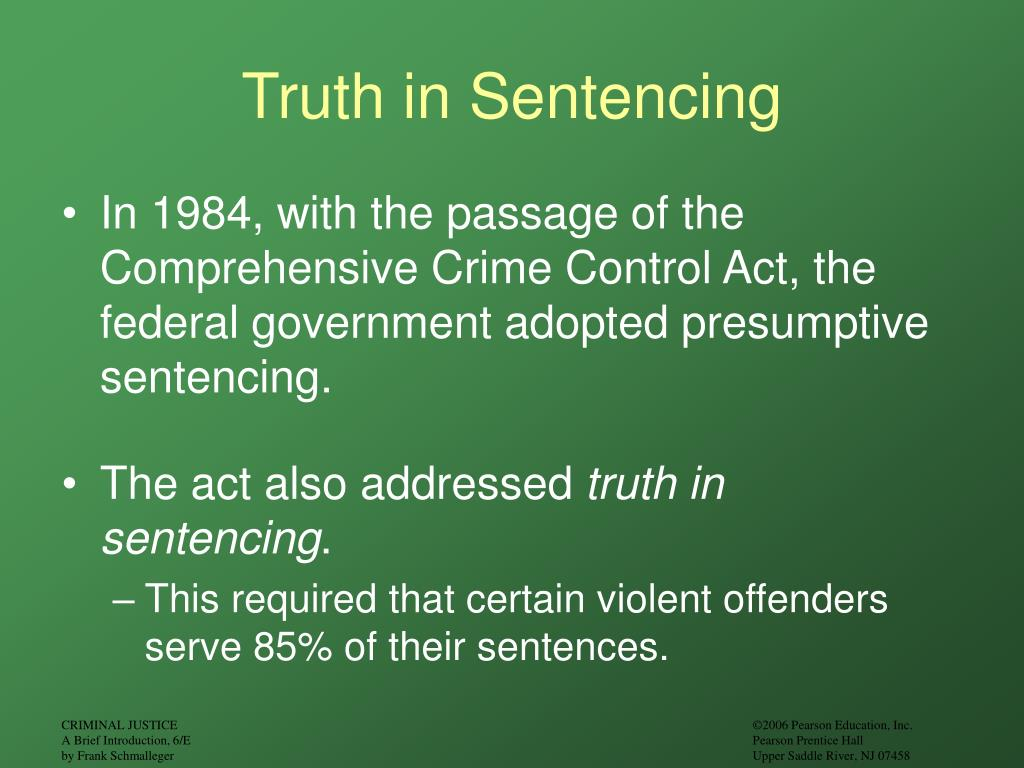 Truth in Sentencing