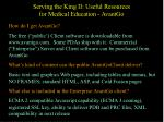 serving the king ii useful resources for medical education avantgo19