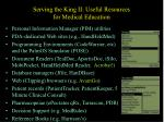 serving the king ii useful resources for medical education