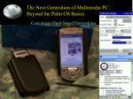 the next generation of multimedia pc beyond the palm os basics31