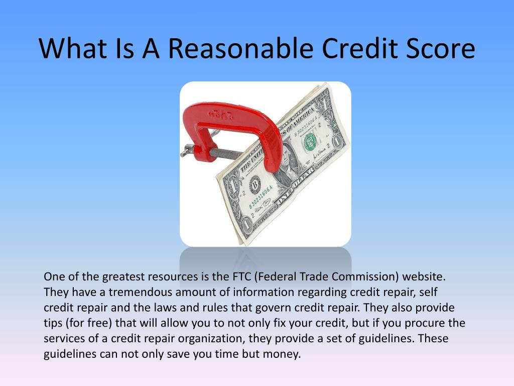 What Is A Reasonable Credit Score