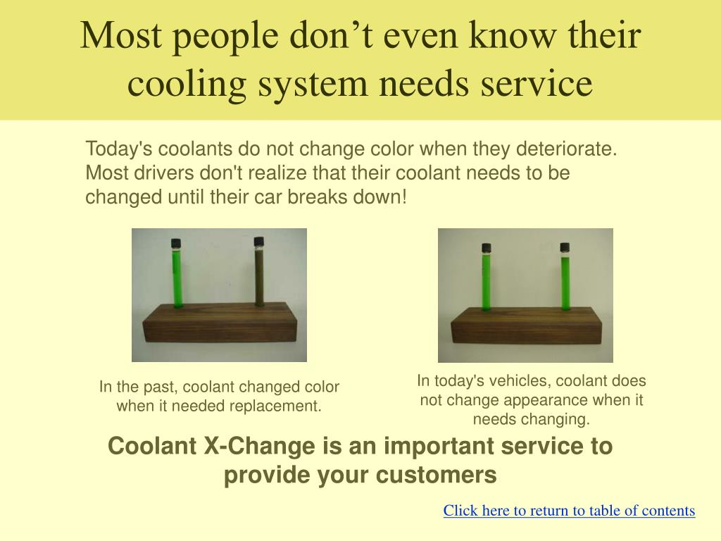 Most people don't even know their cooling system needs service