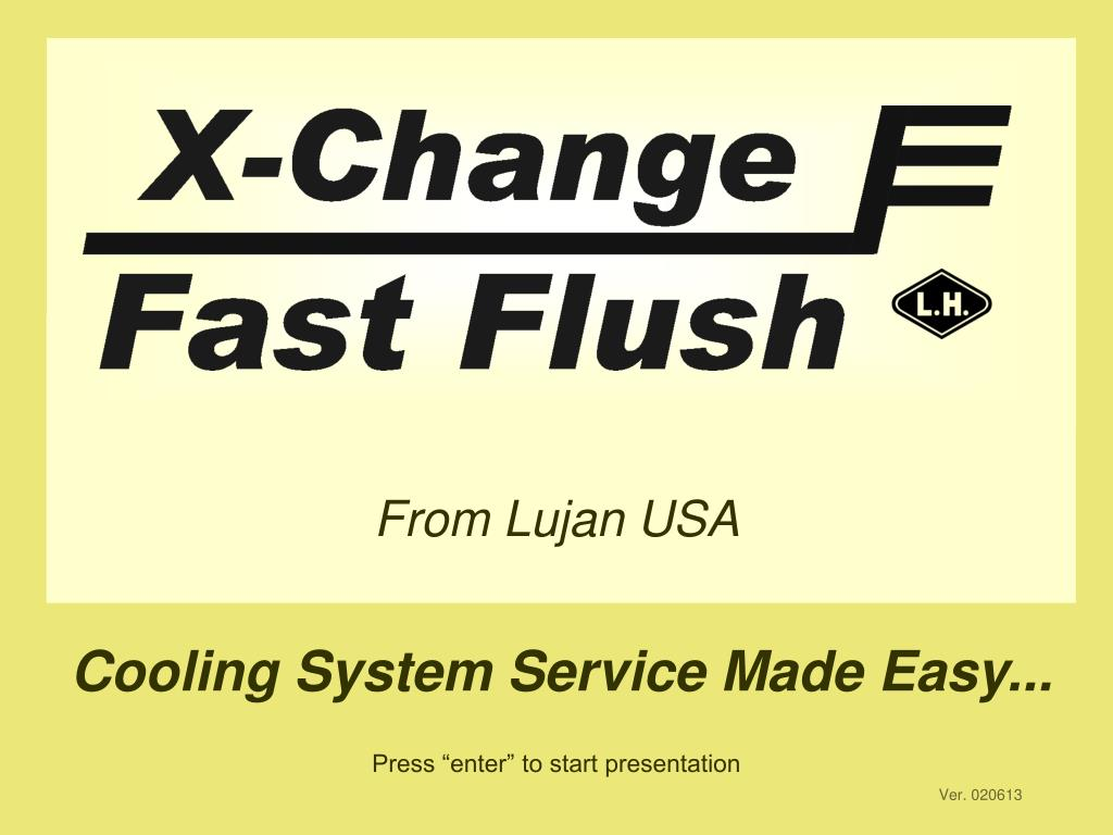 X-Change Fast Flush
