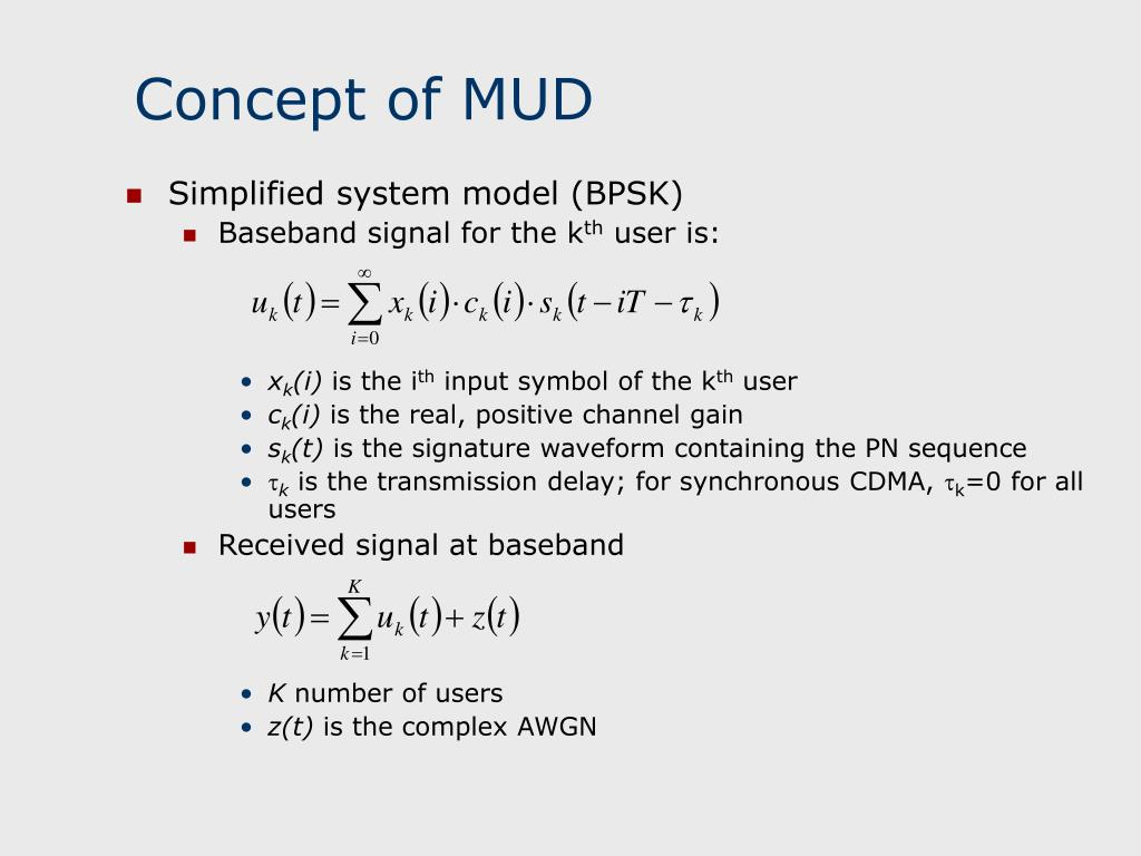 Concept of MUD