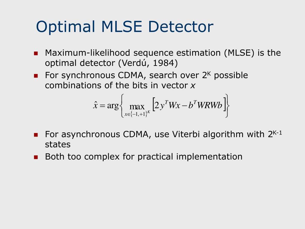 Optimal MLSE Detector