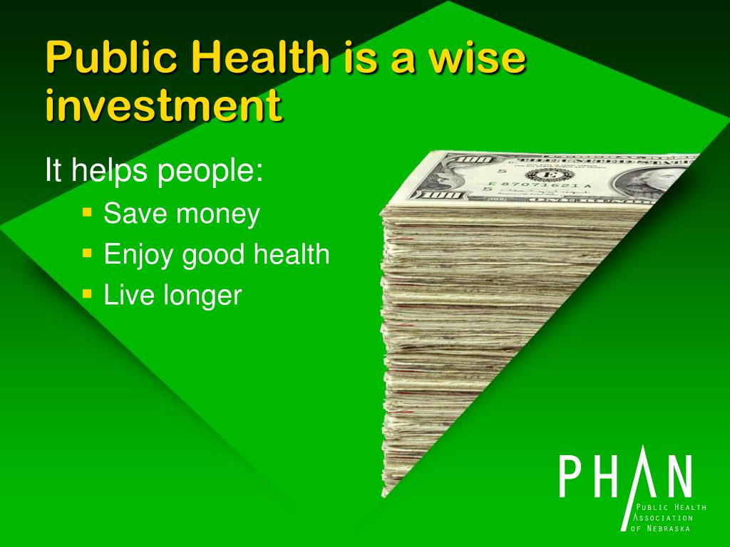 Public Health is a wise investment