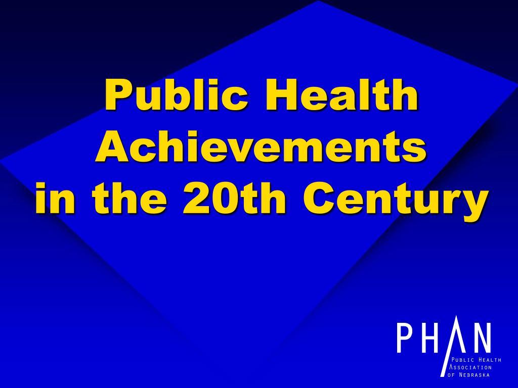 Public Health Achievements