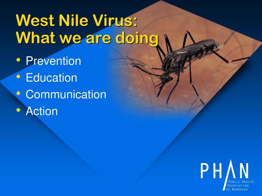 West Nile Virus: