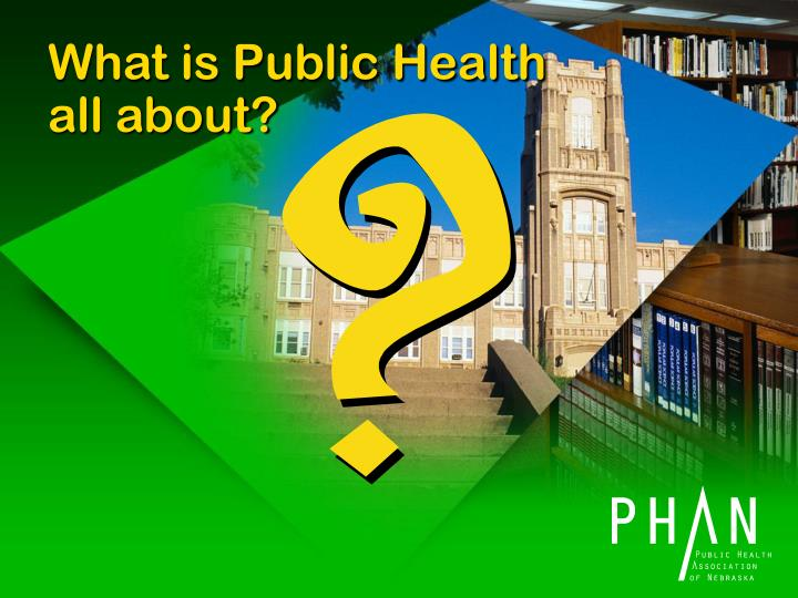 What is public health all about