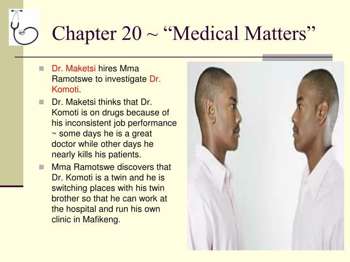 """Chapter 20 ~ """"Medical Matters"""""""