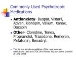 commonly used psychotropic medications1