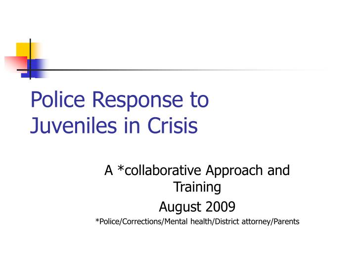 police response to juveniles in crisis