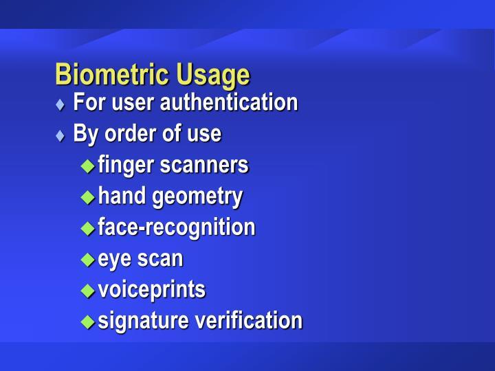 Biometric Usage