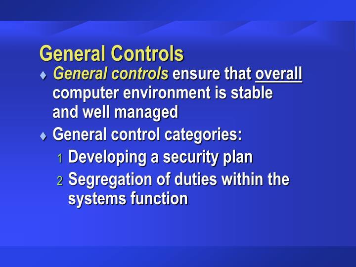 General Controls