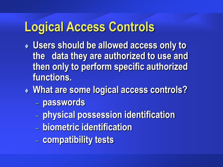 Logical Access Controls