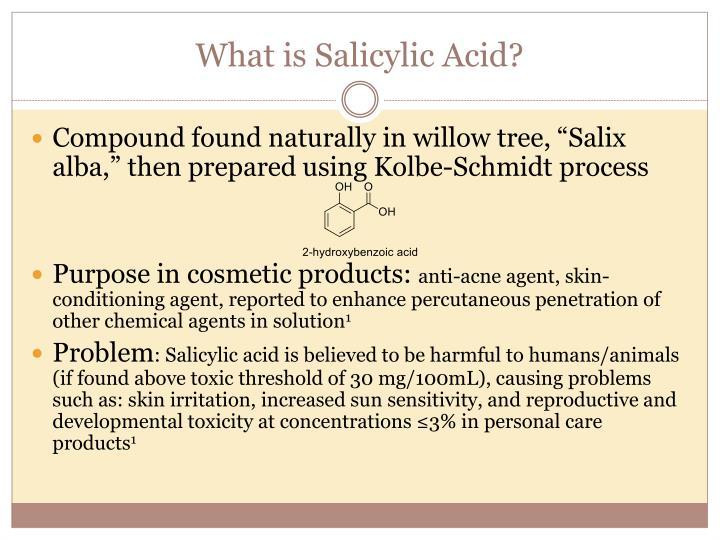 What is salicylic acid