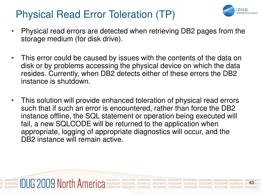 Physical read errors are detected when retrieving DB2 pages from the storage medium (for disk drive).