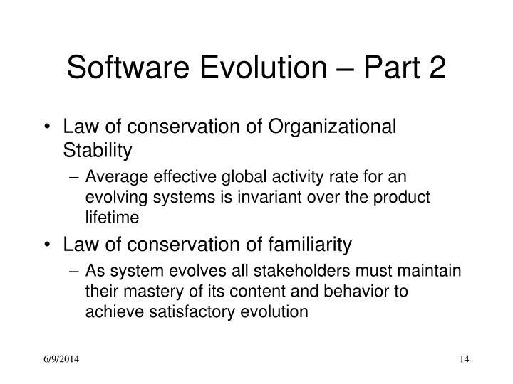 Software Evolution – Part 2