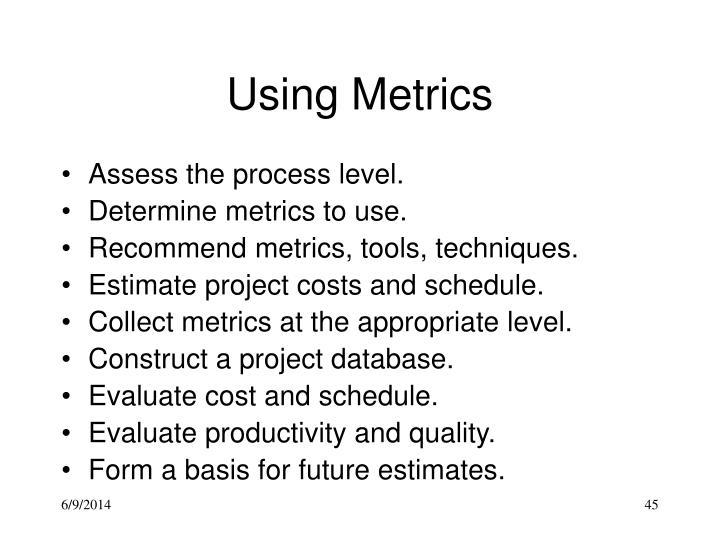 Using Metrics