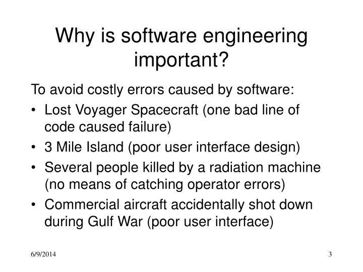 Why is software engineering important
