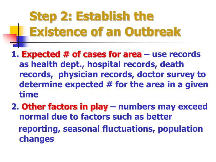 Step 2: Establish the Existence of an Outbreak