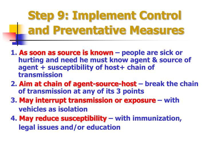 Step 9: Implement Control and Preventative Measures